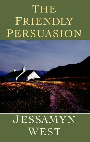 9781602850323: The Friendly Persuasion (Center Point Premier Fiction (Large Print))