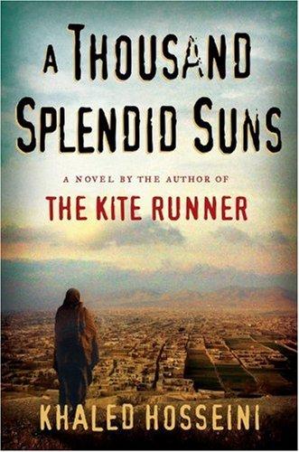 A Thousand Splendid Suns: Khaled Hosseini