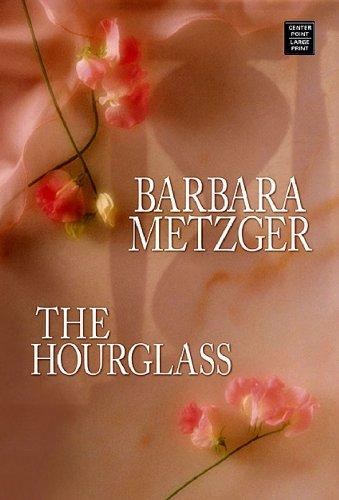 9781602850347: The Hourglass (Platinum Romance Series)