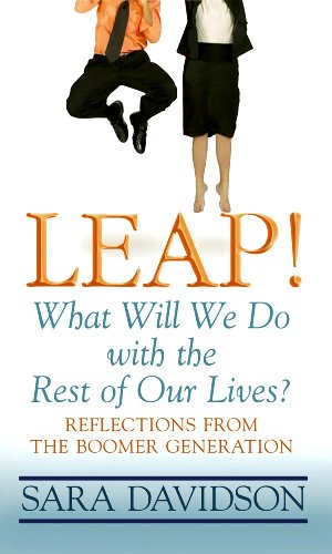 9781602850446: Leap!: What Will We Do with the Rest of Our Lives? (Platinum Readers Circle (Center Point))