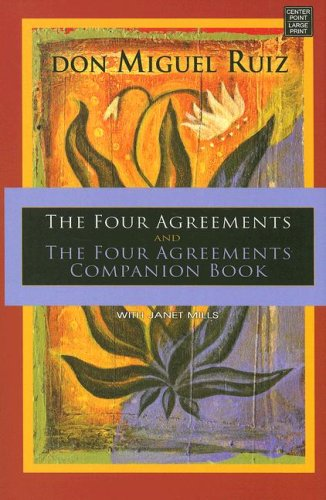 9781602851092: The Four Agreements and the Four Agreements Companion Book