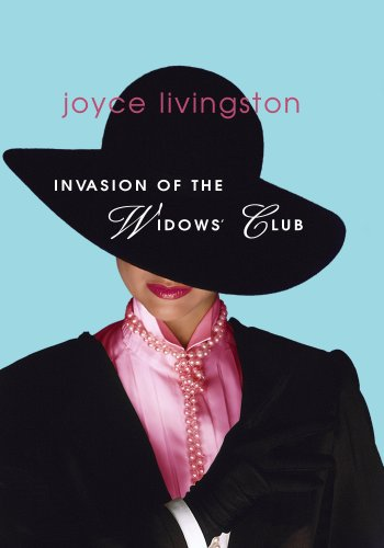 Invasion of the Widows' Club (The Widows': Joyce Livingston