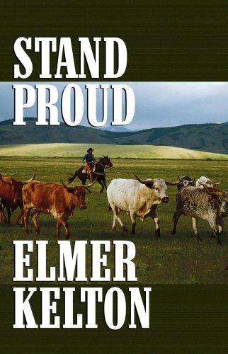 Stand Proud (Center Point Premier Western (Large Print)): Kelton, Elmer