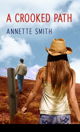 A Crooked Path (Eden Plain Series #2): Annette Smith