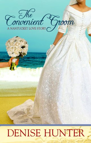 9781602852440: The Convenient Groom (Nantucket Love Story Series #2)
