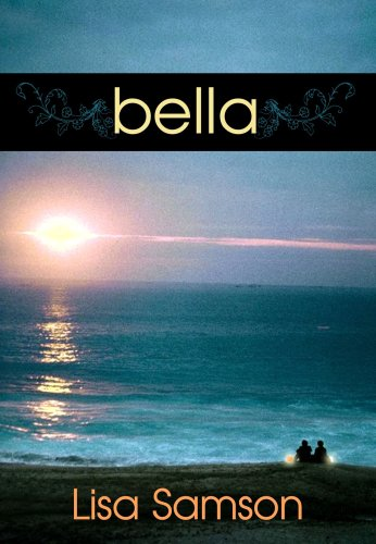 Bella: Lisa Samson