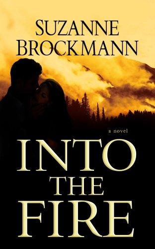 Into the Fire (Center Point Platinum Romance (Large Print)): Brockmann, Suzanne
