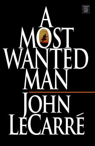 A Most Wanted Man (Center Point Platinum: Le Carre, John