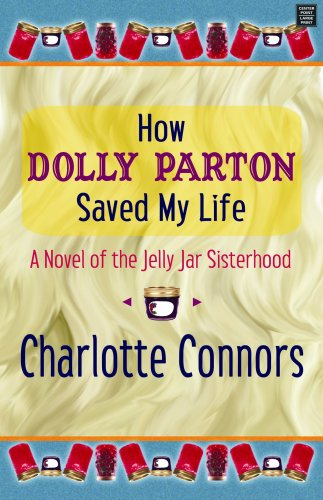 9781602853171: How Dolly Parton Saved My Life (Christian Fiction)