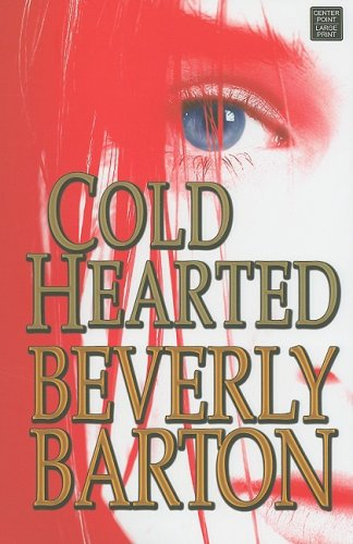 9781602853386: Cold Hearted (Center Point Platinum Romance (Large Print))
