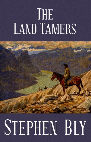 The Land Tamers (Center Point Western Complete (Large Print)): Stephen A. Bly