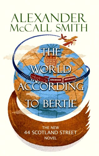 The World According to Bertie (Center Point Platinum Fiction (Large Print)): McCall Smith, ...