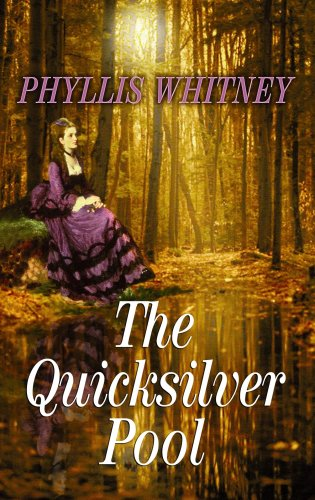 9781602853751: The Quicksilver Pool (Premier Romance Series)