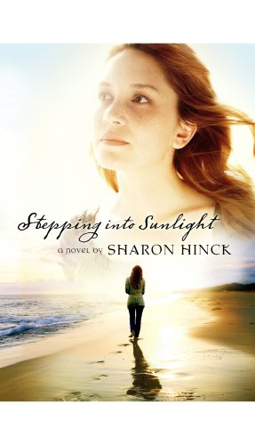 Stepping Into Sunlight (Center Point Christian Fiction (Large Print)): Hinck, Sharon