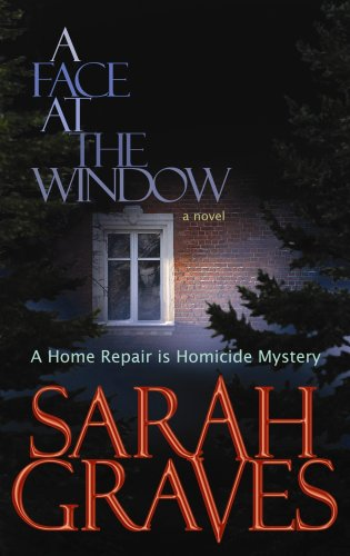 9781602853805: A Face at the Window (A Home Repair is Homicide Mystery)