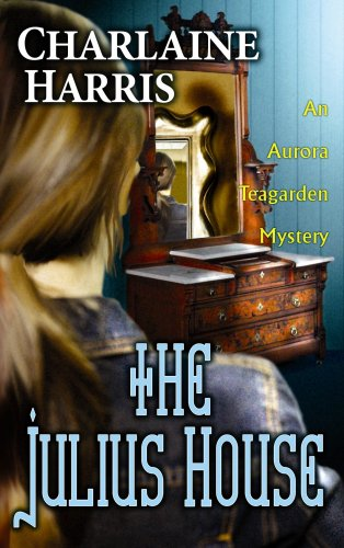 9781602853911: The Julius House (Aurora Teagarden Mysteries)