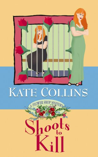 9781602853973: Shoots to Kill: A Flower Shop Mystery (Center Point Premier Mystery (Large Print))