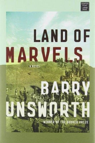 Land of Marvels (Center Point Platinum Fiction: Barry Unsworth