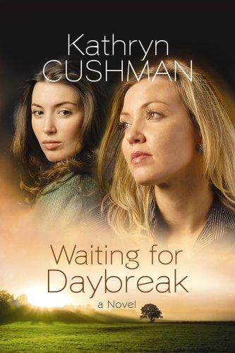 waiting for daybreak kathryn cushman essay