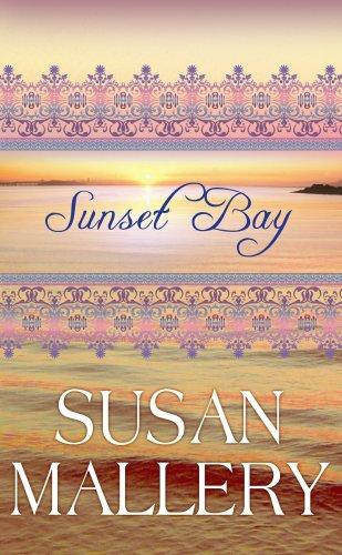 9781602854307: Sunset Bay (Center Point Platinum Romance (Large Print))