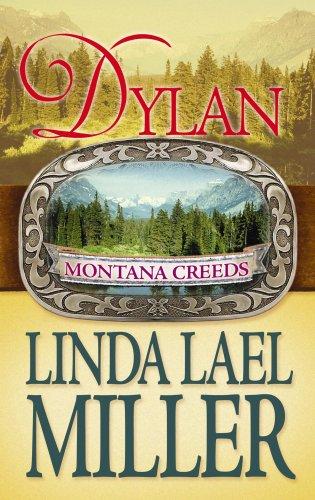 9781602854338: Dylan (Montana Creeds)