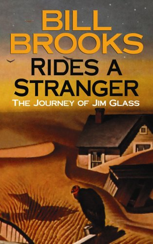 Rides a Stranger: The Journey of Jim Glass (Center Point Premier Western (Large Print)): Brooks, ...