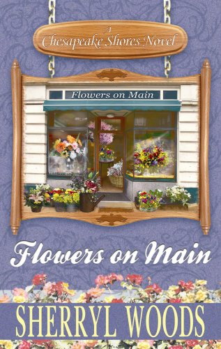 9781602854826: Flowers on Main (Chesapeake Shores)