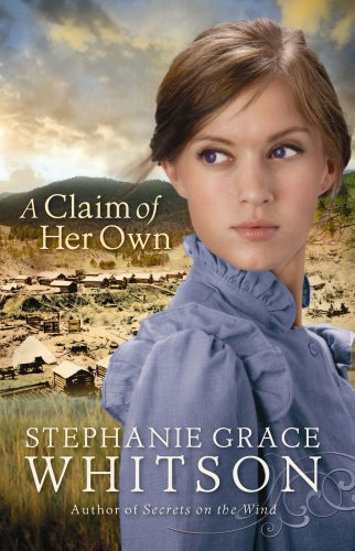 9781602854833: A Claim of Her Own (Christian Romance Series)