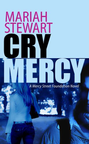 9781602854987: Cry Mercy (Mercy Street Novels)