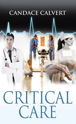 9781602855090: Critical Care (Mercy Hospital, Book 1)