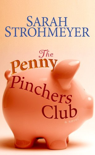 9781602855144: The Penny Pinchers Club (Center Point Platinum Fiction (Large Print))