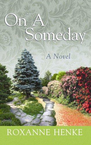 On a Someday (Center Point Christian Fiction: Henke, Roxanne