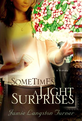 Sometimes a Light Surprises (Center Point Christian Fiction (Large Print)): Jamie L. Turner