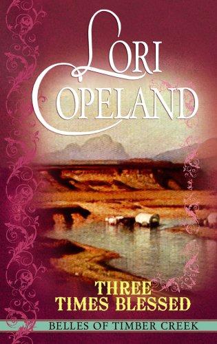 Three Times Blessed (Center Point Christian Romance (Large Print)): Lori Copeland