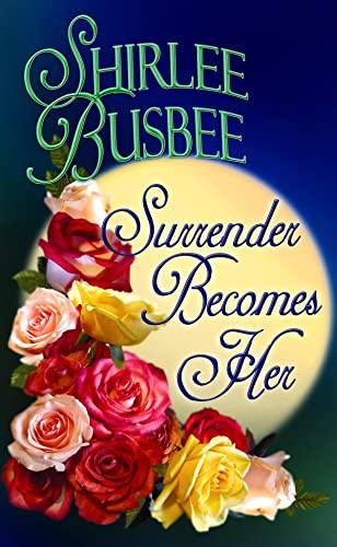 9781602855403: Surrender Becomes Her (Center Point Platinum Romance (Large Print))