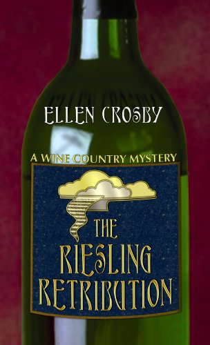 9781602855502: The Riesling Retribution (Wine Country Mysteries)