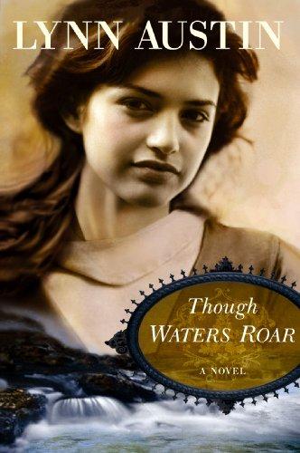 Though Waters Roar (Center Point Christian Fiction (Large Print)): Lynn Austin