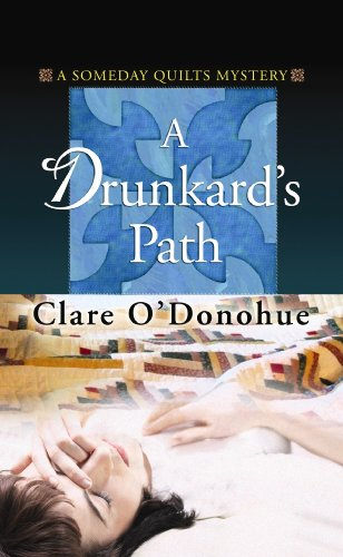 A Drunkard's Path (Center Point Premier Mystery (Large Print)): Clare O'Donohue
