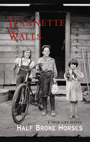 9781602855724: Half Broke Horses: A True-life Novel (Center Point Platinum Fiction (Large Print))