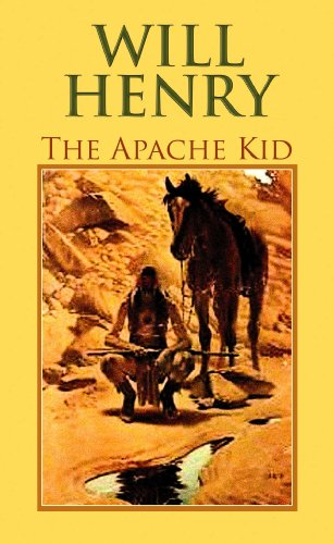 The Apache Kid (Center Point Premier Western (Large Print)): Will Henry