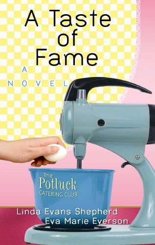 9781602856066: A Taste of Fame (The Potluck Catering Club) (Center Point Christian Fiction (Large Print))