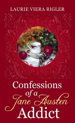 9781602856257: Confessions of a Jane Austen Addict (Center Point Premier Romance (Large Print))