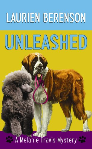 9781602856592: Unleashed (Melanie Travis Mysteries)