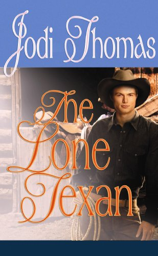 9781602856707: The Lone Texan (Center Point Premier Romance (Large Print))