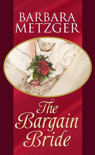 9781602856967: The Bargain Bride