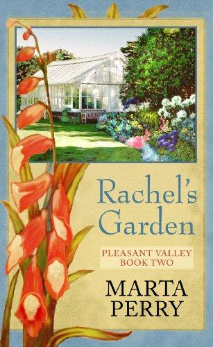 9781602857261: Rachel's Garden (Pleasant Valley)