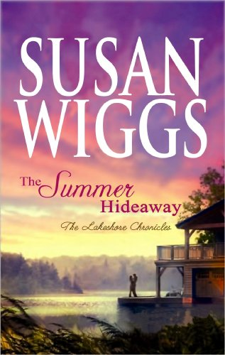 9781602857292: The Summer Hideaway (The Lakeshore Chronicles)