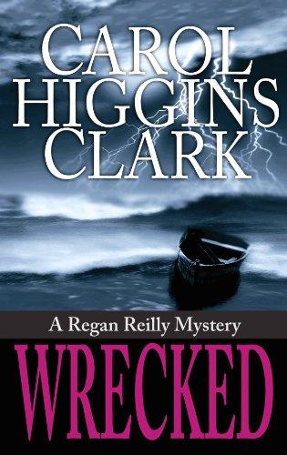 Wrecked (Center Point Platinum Mystery (Large Print)): Clark, Carol Higgins