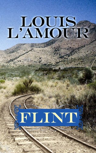 9781602857476: Flint (Center Point Premier Western (Large Print))