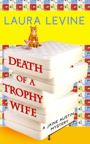Death of a Trophy Wife: A Jaine: Levine, Laura